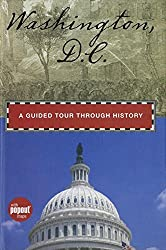 Washington, D.C.: A Guided Tour through History (Timeline) by Randi Minetor (2009-09-24)