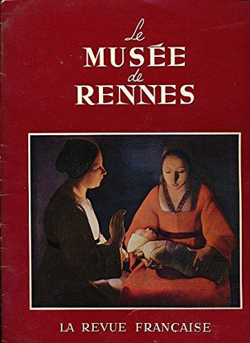 Les collections du Muse de Rennes (Bilingue franais-anglais) : Supplment de la Revue Franaise N 95, Novembre 1957