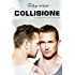Collisione (Blackcreek Vol. 1)