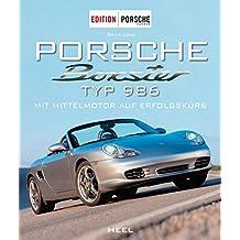 Porsche Boxster Typ 986: Mit Mittelmotor auf Erfolgskurs