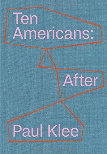 Ten Americans dt.: After Paul Klee
