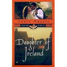 Daughter of Ireland (Irish Eyes) by Sonja Massie (2000-06-01)