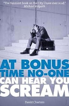 At Bonus Time, No One Can Hear You Scream (Dave Hart 1) par [Charters, David]