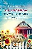 Scarica Libro La locanda dove il mare parla piano (PDF,EPUB,MOBI) Online Italiano Gratis