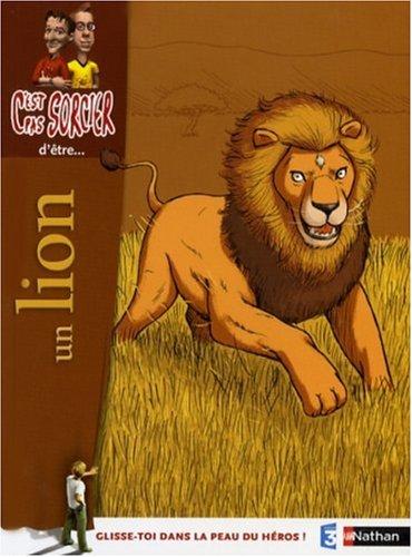 lion-cest-pas-sorcier-detre