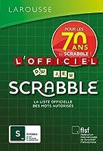 L'Officiel du jeu Scrabble de Fédération Internationale De Scrabble