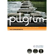 Pilgrim: The Commandments: Book 3 (Follow Stage) (Pilgrim Course)