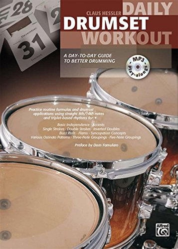 Daily Drumset Workout: A Day-to-Day Guid...