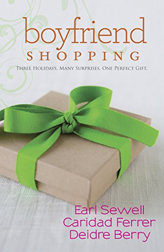 Boyfriend Shopping: Shopping for My Boyfriend / My Only Wish / All I Want for Christmas Is You (Mills & Boon Kimani Tru) (English Edition)