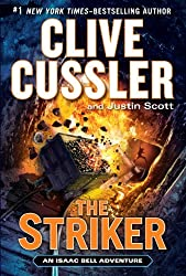 The Striker (Isaac Bell Adventures) by Clive Cussler (2014-03-25)