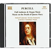 Purcell : Full Anthems & Organ Music - Music on the Death of Queen Mary