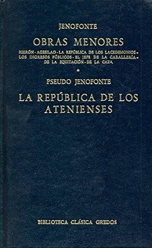 Obras menores republica atenienses (B. BÁSICA GREDOS) por Jenofonte