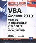 VBA Access 2013 - Coffret de 2 livres...