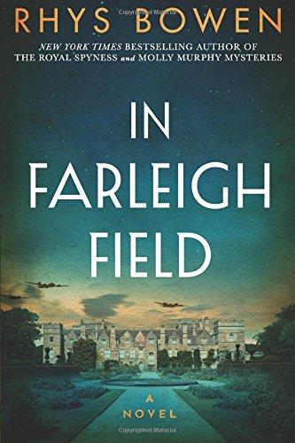 In Farleigh Field: A Novel of World War II thumbnail