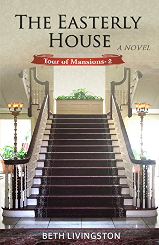 George Eastman House (The Easterly House (Tour of Mansions Book 2) (English Edition))