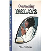 Overcoming Delays (English Edition)