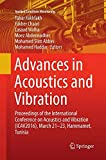 Advances in Acoustics and Vibration: Proceedings of the International Conference on Acoustics and Vibration (ICAV2016), March 21-23, Hammamet, Tunisia (Applied Condition Monitoring, Band 5)