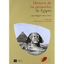 Historia de las pirámides de Egipto (La mirada de la historia)