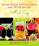 Image de Sugar Detox, Detox Cleanse and Detox Recipes Made Easy: Beat Sugar Cravings and Sugar
