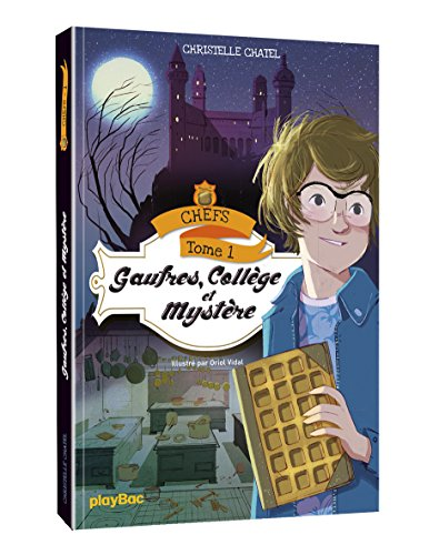 chefs-gaufres-college-et-mystere-tome-1