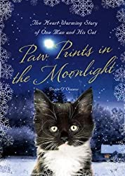 By Denis O'Connor ; Richard Morris ( Author ) [ Paw Prints in the Moonlight: The Heartwarming True Story of One Man and His Cat By Oct-2012 Hardcover