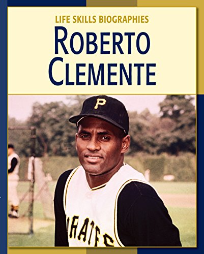 Roberto Clemente (21st Century Skills Library: Life Skills Biographies) por Vicky Franchino