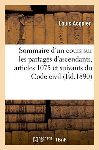 Sommaire d'un cours sur les partages d'ascendants, articles 1075 et suivants du Code civil
