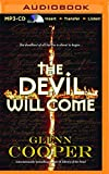 The Devil Will Come by Glenn Cooper (2015-11-10)