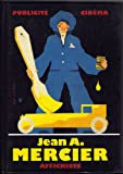 Jean-Adrien Mercier, affichiste. Cinéma et publicité