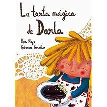 La Tarta Mágica De Darla (Ciudad Esmeralda)