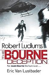 Robert Ludlum's The Bourne Deception (JASON BOURNE) by Eric Van Lustbader (2010-02-04)