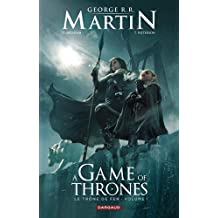Le trône de fer (A game of Thrones), Tome 1 :