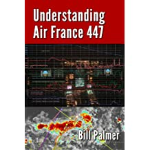 Understanding Air France 447 (English Edition)
