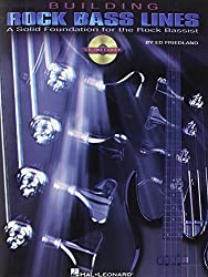 Building Rock Bass Lines: A Solid Foundation for the Rock Bassist by Ed Friedland (2003-10-01)