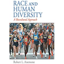 Race and Human Diversity: A Biocultural Approach, CourseSmart eTextbook (English Edition)