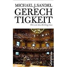 Gerechtigkeit: Wie wir das Richtige tun by Michael J. Sandel (2013-02-06)