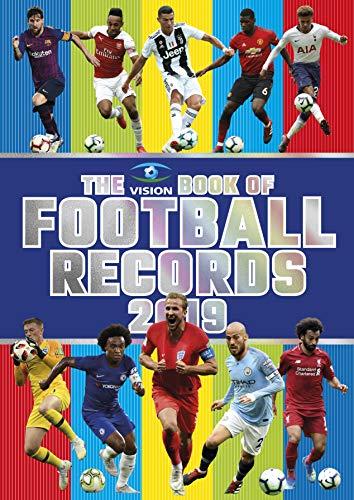 The Vision Book of Football Records 2019 (Vision Books) por Clive Batty