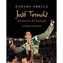 José Tomás: Un torero de leyenda (Libros Singulares (Ls)) de Carlos Abella (26 may 2008) Tapa dura