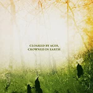 Cloaked By Ages, Crowned In Earth