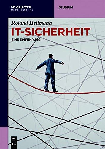 IT-Sicherheit: Eine Einführung (De Gruyter Studium)