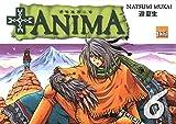 Telecharger Livres Anima Vol 6 (PDF,EPUB,MOBI) gratuits en Francaise