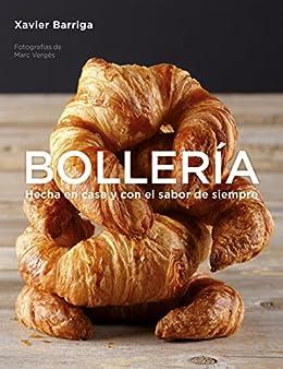 Bollería: Hecha en casa y con el sabor de siempre de [Barriga, Xavier
