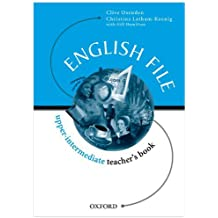 English File Upper-Intermediate: English file upperint tb: Teacher's Book Upper-intermediate l