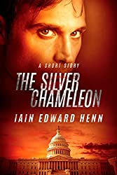 The Silver Chameleon: A Short Story (English Edition)