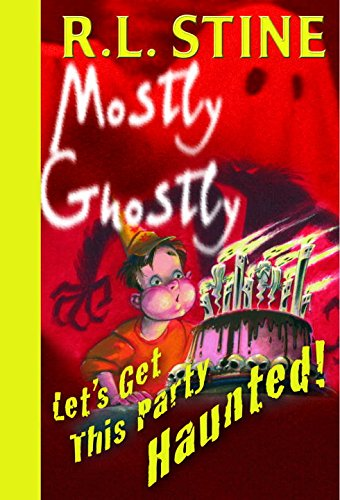 Let's Get This Party Haunted! (Mostly Ghostly Book 6) (English Edition)