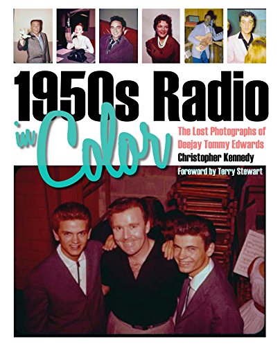 1950s Radio in Color: The Lost Photographs of Deejay Tommy Edwards (Terry Jockey)