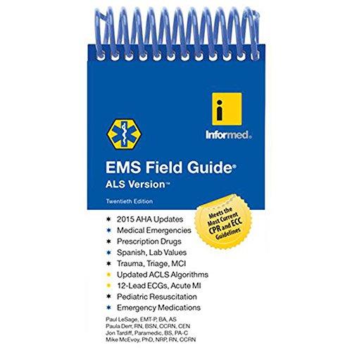 EMS Field Guide, ALS Version por Informed