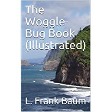 The Woggle-Bug Book (Illustrated)