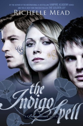 Bloodlines: The Indigo Spell by Richelle Mead (2013) Paperback