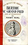 Berthe au grand pied par Bedel